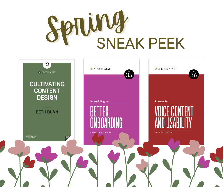 Cultivating Content Design, Better Onboarding, and Voice Content and Usability book covers.